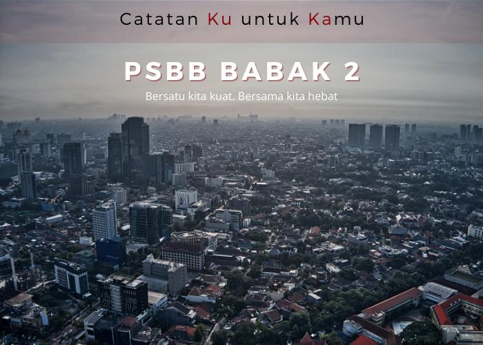 PSBB Babak 2