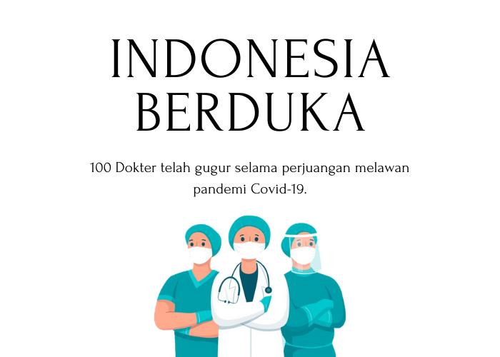 Indonesia Berduka, 100 Dokter Gugur Selama Pandemi
