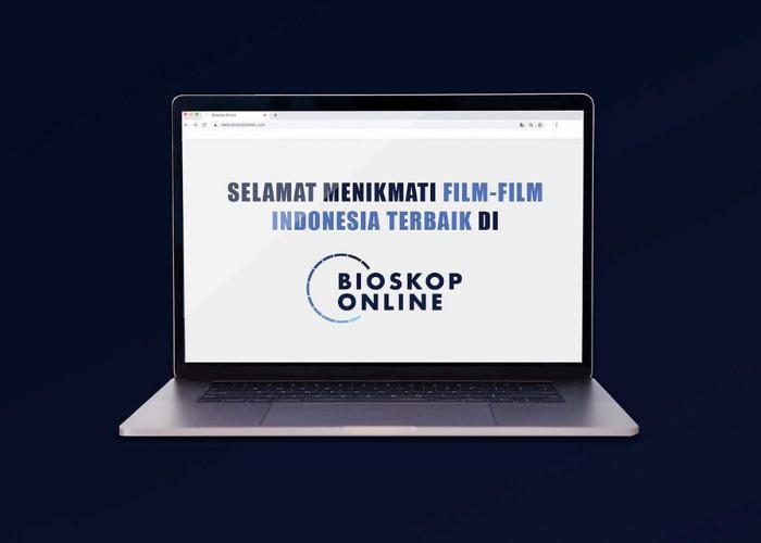 Bioskop Online Film Indonesia Pilihan Bayar Mulai Dari Rp 5000