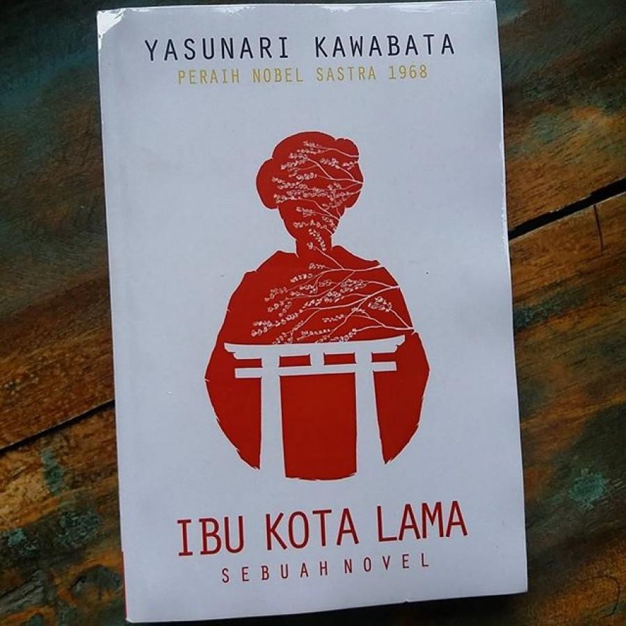Ibu Kota Lama--Yasunari Kawabata
