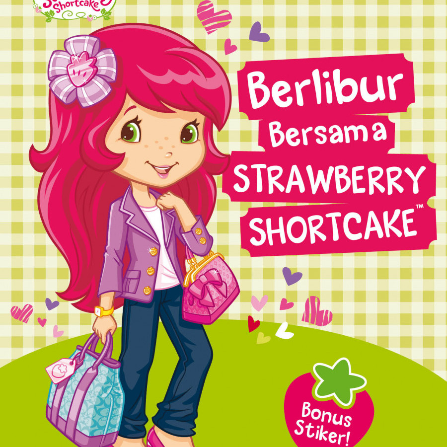 Erlangga For Kids - Strawberry Shortcake: Berlibur Bersama Strawberry Shortcake # = 2000801020