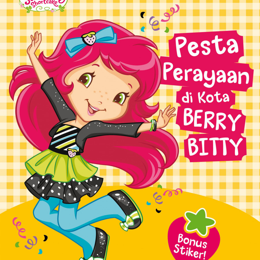 Erlangga For Kids - Strawberry Shortcake: Pesta Perayaan Dikota Berry Bitty # -  2000801030